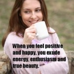 beauty quote when you feel positive and happy